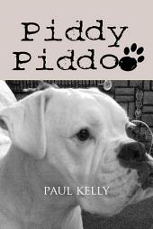 Piddy Piddoo: A Fiction Tale for Children