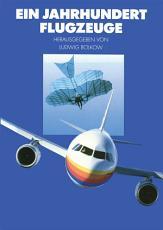 Ein Jahrhundert Flugzeuge PDF