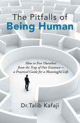 The Pitfalls Of Being Human Book PDF