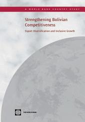 Strengthening Bolivian Competitiveness: Export Diversification and Inclusive Growth