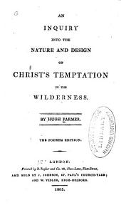 An Inquiry Into the Nature and Design of Christ's Temptation in the Wilderness