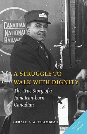 A Struggle to Walk with Dignity PDF