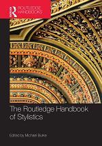 The Routledge Handbook of Stylistics