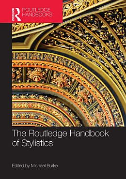 The Routledge Handbook of Stylistics PDF