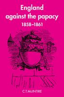 England Against the Papacy 1858 1861 PDF