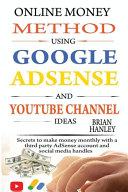 Online Money Method Using Google AdSense and YouTube Channel Ideas PDF