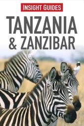 Insight Guides: Tanzania & Zanzibar: Edition 2