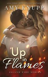 Up In Flames Book PDF