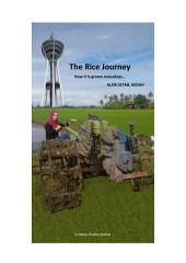 The Rice Journey: How it is grown nowadays…Alor Setar, Kedah