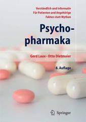 Psychopharmaka: Ein Ratgeber für Betroffene und Angehörige, Ausgabe 8