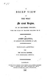 A Brief View of the Writ Ne Exeat Regno as an Equitable Process: With the Rules of Practice Relating to it