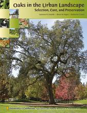 Oaks in the Urban Landscape: Selection, Care, and Preservation