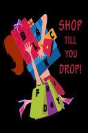 Shop Till You Drop  Black Friday PDF