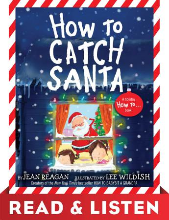 How to Catch Santa  Read   Listen Edition PDF
