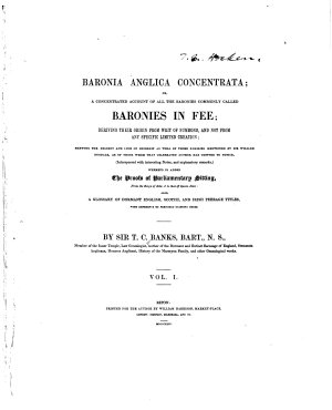 Baronia Anglica Concentrata  Or  A Concentrated Account of All the Baronies Commonly Called Baronies in Fee