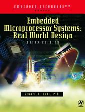 Embedded Microprocessor Systems: Real World Design, Edition 3