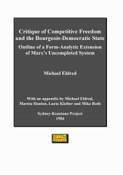 Critique Of Competitive Freedom And The Bourgeois Democratic State Book PDF