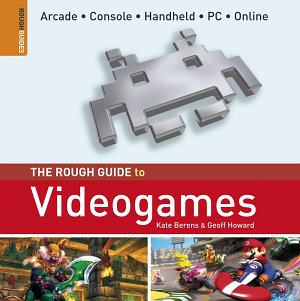 The Rough Guide to Videogames
