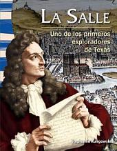 La Salle: Uno de los primeros exploradores de Texas (La Salle: Early Texas Explorer)