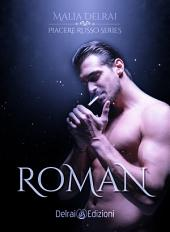 Roman: Piacere Russo Series (pov Roman)