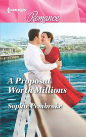 A Proposal Worth Millions