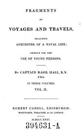Fragments of Voyages and Travels: Including Anecdotes of a Naval Life : Chiefly for the Use of Young Persons, Volume 2