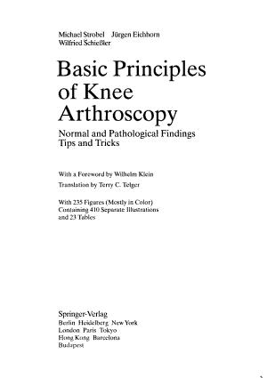 Basic Principles of Knee Arthroscopy