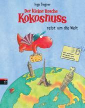 Der kleine Drache Kokosnuss reist um die Welt: Vorlese-Bilderbuch