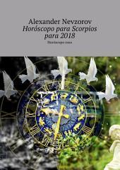 Horóscopo para Scorpios para 2018. Horóscopo ruso