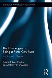 The Challenges of Being a Rural Gay Man: Coping with Stigma