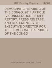 Democratic Republic of the Congo: 2014 Article IV Consultation-Staff Report; Press Release; and Statement by the Executive Director for the Democratic Republic of the Congo