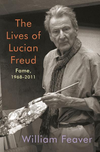 Download The Lives of Lucian Freud  Fame Book