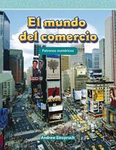 El Mundo del Comercio (the World of Trade) (Spanish Version) (Nivel 3 (Level 3))