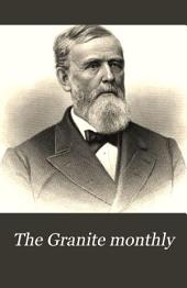 The Granite Monthly: A New Hampshire Magazine Devoted to History, Biography, Literature, and State Progress, Volume 4