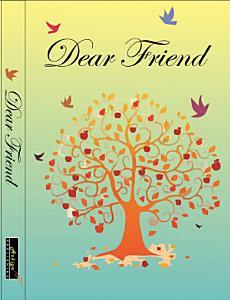 Dear Friend: Buku Antologi Tentang Sahabat