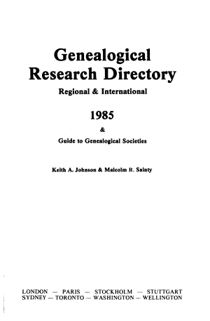 Genealogical Research Directory, Regional & International ... & Guide to Genealogical Societies