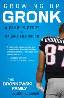 Growing Up Gronk PDF