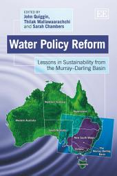 Water Policy Reform: Lessons in Sustainability from the Murray Darling Basin