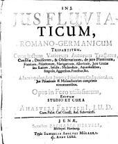 Ius fluviaticum, romano-germanicum tripartitum: complectens variorum autorum tractatus ... de iure fluminum, fontium, piscationum