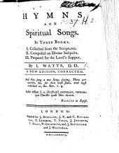 Hymns and spiritual songs. In three books ... The thirty-eighth edition