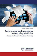 Technology and Pedagogy in Teaching Statistics