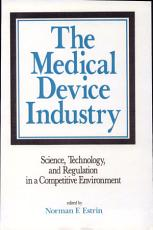 The Medical Device Industry PDF