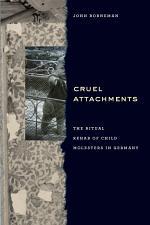 Cruel Attachments