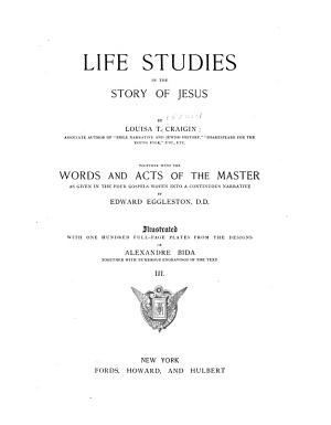 Life Studies In The Story Of Jesus
