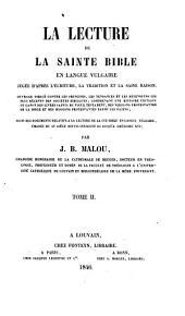 La lecture de la sainte bible en langue vulgaire jugée d'après l'écriture, la tradition & la saine raison: Volume 2