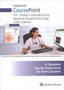 Lippincott Coursepoint for Timby s Introductory Medical Surgical Nursing PDF
