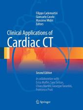 Clinical Applications of Cardiac CT: Edition 2