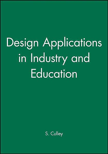 Design Applications in Industry and Education PDF