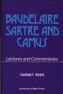 Baudelaire, Sartre and Camus