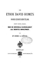 Die Ethik David Hume's in ihrer geschichtlichen Stellung